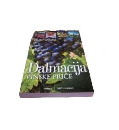 VINSKE PRIČE DALMACIJA-Željko Garmaz