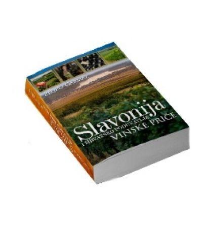 WINE STORIES OF SLAVONIA AND THE CROATIAN DANUBE - Željko Garmaz